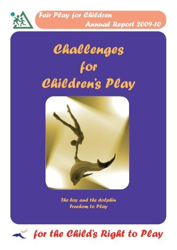 Challenges for Children's Play [PDF] - Fair Play For Children