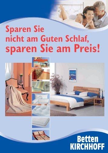 Sparen Sie nicht am Guten Schlaf, sparen Sie ... - Betten KIRCHHOFF