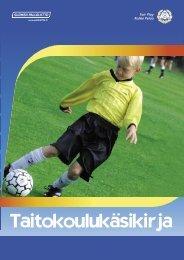 Taitokoulukäsikirja - Suomen Palloliitto