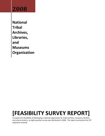 feasibility survey report - ATALM | Association of Tribal Archives ...