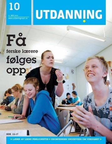 Utdanning nr 10 – 2010 [pdf] - Utdanningsnytt.no