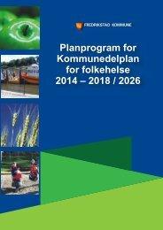 Planprogram for Kommunedelplan for folkehelse 2014 - Fredrikstad ...