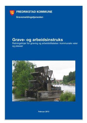 Graveinstruks, revidert februar 2013 - Fredrikstad kommune