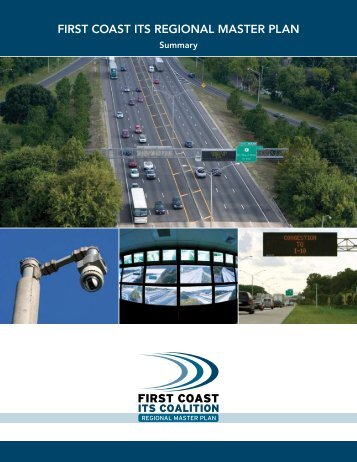 Regional ITS Master Plan 2007 Summary ... - North Florida TPO