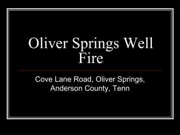 Oliver Springs Well Fire - U.S. National Response Team (NRT)