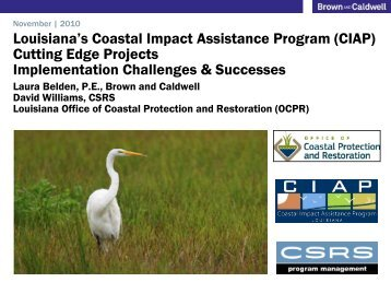 Louisiana's Coastal Impact Assistance Program (CIAP) - Restore ...