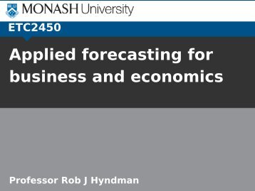 Applied forecasting for business and economics - Rob J Hyndman