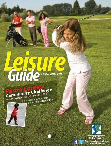 Download the 2013 Leisure Guide - City of St.Catharines