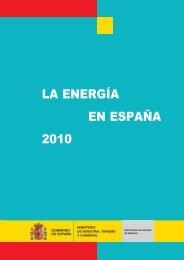 LA ENERGIA ESPAÑA 2010_2ed - Ministerio de Industria, Energía y ...
