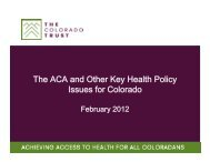 The ACA and Other Key Health Policy Issues for Colorado