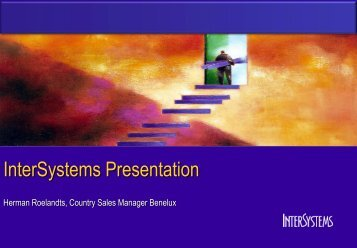 Conference Welcome - InterSystems Benelux