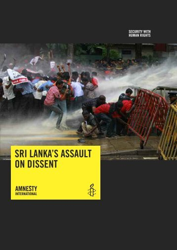 SRI LANKA'S ASSAULT ON DISSENT - Amnesty International