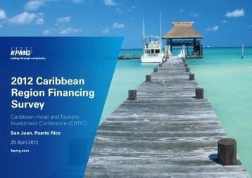 2012 Caribbean Region Financing Survey - Caribbean Hotel ...