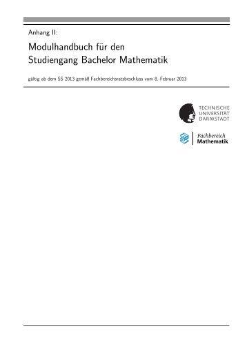 Modulhandbuch B.Sc. Mathematik - Fachbereich Mathematik ...