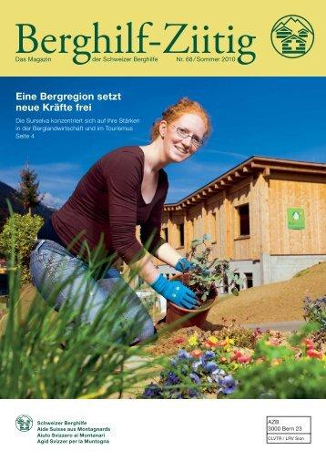 Eine Bergregion setzt neue Kräfte frei - Schweizer Berghilfe