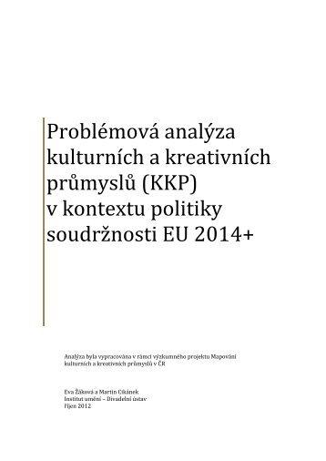 Problémová analýza kulturních a kreativních ... - Institut umění