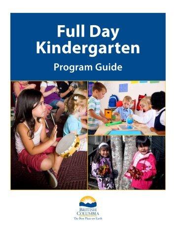 Full Day Kindergarten Program Guide - Education