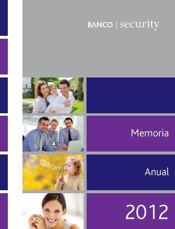 Memoria anual Banco Security 2012 Fecha de publicación 05/04/2013