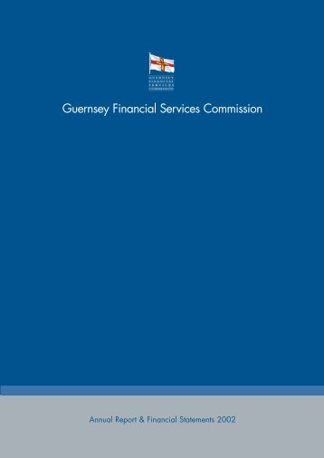 Annual Report 2002 - the Guernsey Financial Services Commission