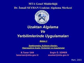 MTA Genel Müdürlüğü Dr. İsmail SEYHAN Uzaktan Algılama ...