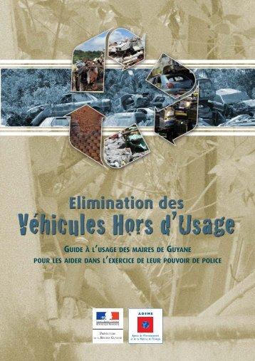 Eliminations des Véhicules d'Usage - 2011 (pdf) - ADEME Guyane