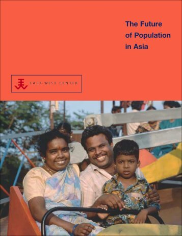The Future of Population in Asia: Front Matter - East-West Center