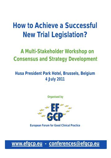 Programme EFGCP Workshop onCTs Legislation 2011 11-05-18.4 ...