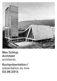 Max Schlup Architekt architecte Buchpräsentation / présentation du ...