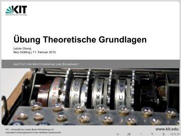 Übung Theoretische Grundlagen - Letzte Übung - IKS - KIT