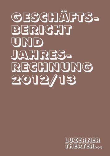 Geschäftsbericht und Jahresrechnung 2012/2013 des Luzerner ...