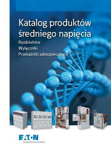 Katalog produktów średniego napięcia PDF (10 MB) - Moeller