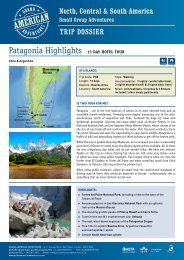 Patagonia Highlights 13 Day hotel tour - Adventure holidays