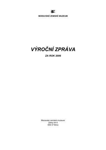 VÝROČNÍ ZPRÁVA - Moravské zemské muzeum