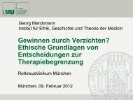 Ethische Grundlagen von Entscheidungen zur Therapiebegrenzung