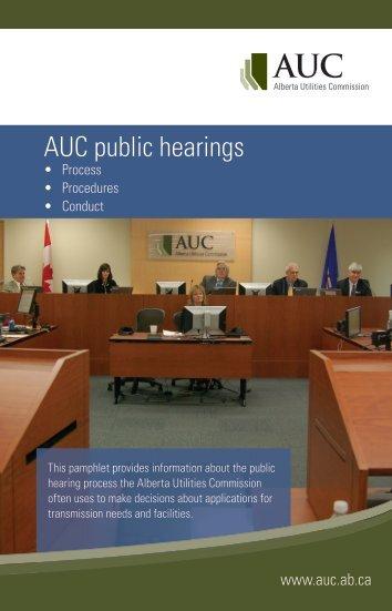 AUC Public Hearings Brochure - Alberta Utilities Commission