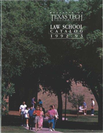 1992-1993_Law School Catalog.pdf - The Texas Tech University ...