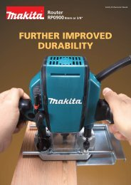 FURTHER IMPROVED DURABILITY - Makita
