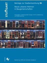 Beiträge zur Stadtentwicklung 36 Neues urbanes ... - Baugemeinschaft