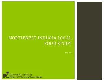 NORTHWEST INDIANA LOCAL FOOD STUDY - Northwestern ...