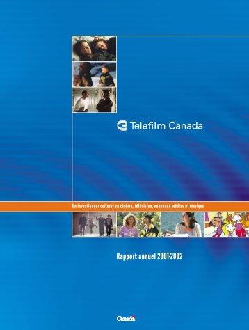 Rapport annuel 2001-2002 - Telefilm Canada