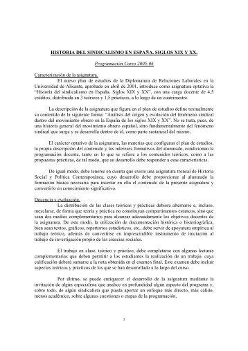 HISTORIA DEL SINDICALISMO EN ESPAÑA. SIGLOS XIX Y XX ...