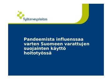 Pandeemista influenssaa varten Suomeen ... - Työterveyslaitos