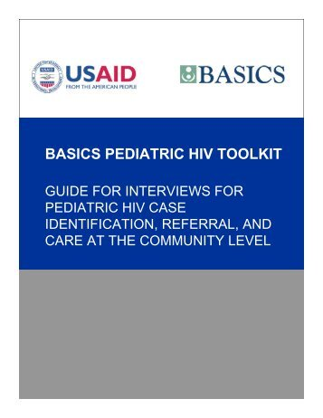 Interview Guide: Pediatric HIV Case Identification, Referral ... - basics