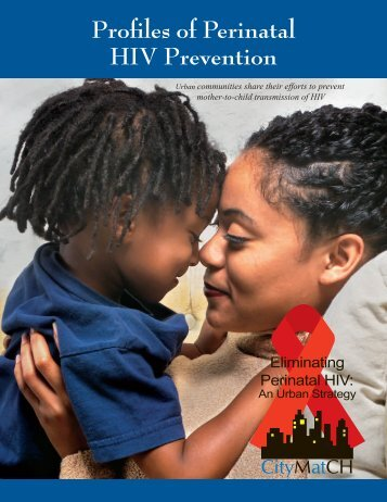 Profiles of Perinatal HIV Prevention - UNMC