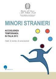 Minori stranieri: Accoglienza Temporanea in Italia 2013