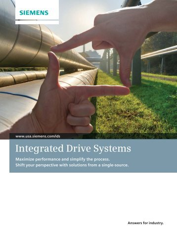 Integrated Drive Systems Brochure - Siemens Industry, Inc.