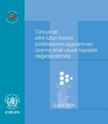 Türkiye'de Etkili Tütün Kontrol Politikalarının Uygulanması Üzerine ...