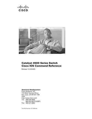 Catalyst 4500 Series Switch Cisco IOS Command Reference