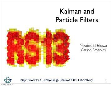 Kalman and Particle Filters - Ishikawa Oku Laboratory