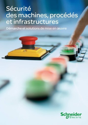 Sécurité des machines, procédés et infrastructures - e-Catalogue ...
